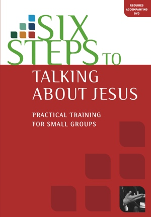Six Steps to Talking About Jesus)