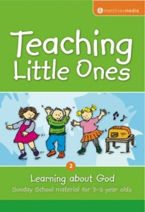 Teaching Little Ones 2: Learning about God - GoThereFor com