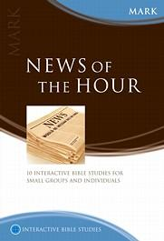 News of the Hour (Mark)