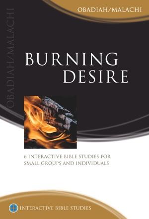 Burning Desire (Obadiah and Malachi)