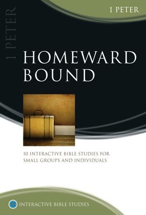 Homeward Bound (1 Peter)