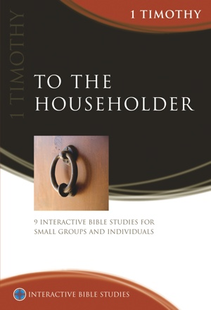 To the Householder (1 Timothy)