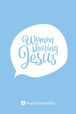 Women Sharing Jesus