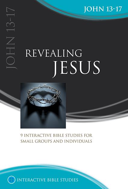 Revealing Jesus (John 13-17)
