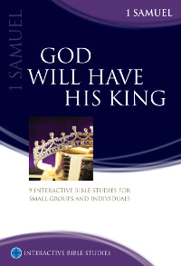God Will Have His King (1 Samuel)